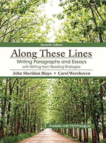 Along These Lines: Writing Paragraphs and Essays with Writing from Reading Strategies, by Sheridan, 7th Edition 7 PKG 9780133928563