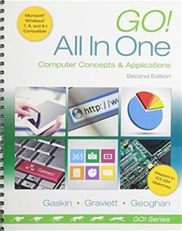 Go! All in One: Computer Concepts and Applications  & MyLab IT with Pearson eText -- Access Card -- for GO! All In One Computer Concepts and Applications Package (2nd Edition) 2 PKG 9780133933451