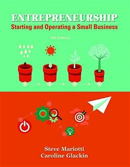 Entrepreneurship: Starting and Operating A Small Business (4th Edition) 9780133934458