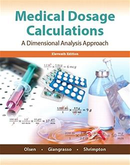 Medical Dosage Calculations (11th Edition) 9780133940718