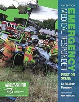 Emergency Medical Responder: First on Scene (10th Edition) (EMR) 9780133943306