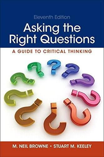 Asking the Right Questions, by Browne, 11th Edition 11 PKG 9780133944938