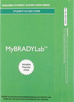 MyBradylab with Pearson eText for Emergency Care, by Limmer, 13th Edition, Access Code Only 13 PKG 9780133946093