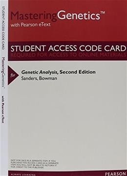 Genetic Analysis: An Integrated Approach, by Sanders, MasteringGenetics Access Code Only PKG 9780133950977