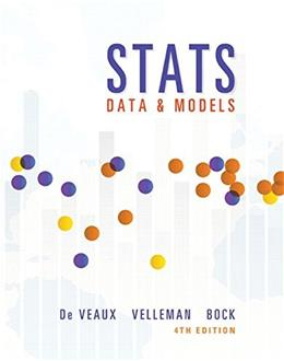 Stats: Data and Models, by DeVeaux, 4th Edition 4 PKG 9780133956498