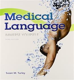 Medical Language Plus MyLab Medical Terminology with Pearson eText -- Access Card Package (3rd Edition) 3 PKG 9780133962048