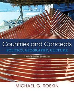 Countries and Concepts: Politics, Geography, Culture (13th Edition) 9780133963083