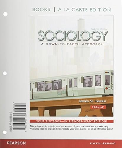 Sociology: A Down-to-Earth Approach, Books a la Carte Edition & REVEL -- Access Card -- for Sociology Down-to-Earth Package (12th Edition) 12 PKG 9780133965483