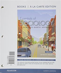 Books a la Carte for Essentials of Sociology & REVEL -- Access Card -- for Essentials of Sociology: A Down-to-Earth Approach Package (11th Edition) 11 PKG 9780133965490