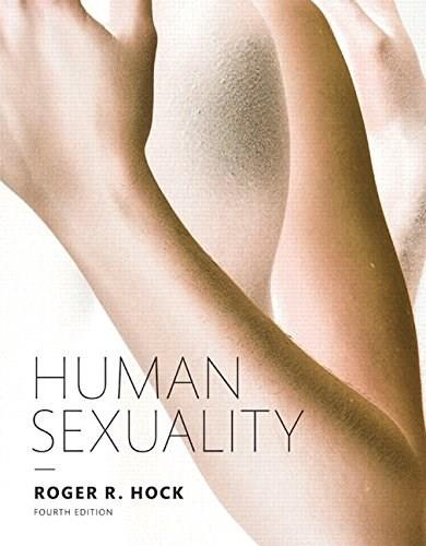 Human Sexuality, 4th Edition 9780133971385