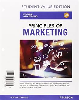 Principles of Marketing, Student Value Edition Plus MyMarketingLab with Pearson eText -- Access Card Package (16th Edition) 16 PKG 9780133973303