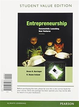 Entrepreneurship: Sucessfully Launching New Ventures, by Barringer, 5th Student Value Edition 9780133974133