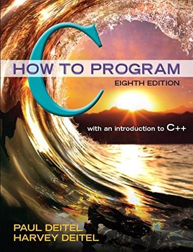 C: How to Program (8th Edition) 9780133976892