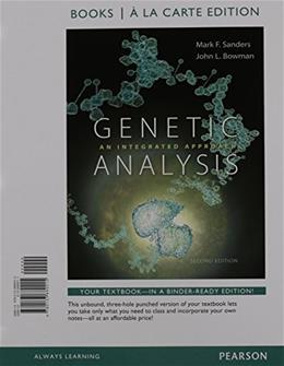 Genetic Analysis: An Integrated Approach, by Sanders, 2nd Books a la Carte Edition 2 PKG 9780133982121