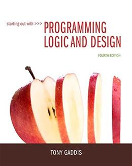 Starting Out with Programming Logic and Design (4th Edition) 4 PKG 9780133985078