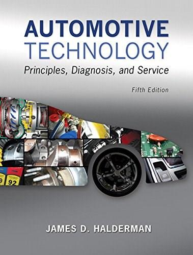 Automotive Technology: Principles, Diagnosis, and Service (5th Edition) 9780133994612