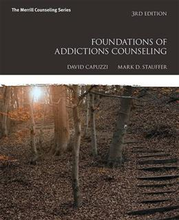 Foundations of Addictions Counseling (3rd Edition) 9780133998641