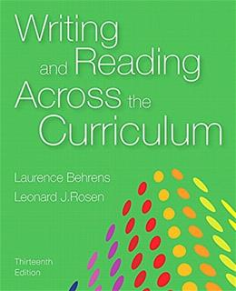 Writing and Reading Across the Curriculum (13th Edition) 9780133999013