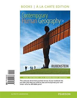 Contemporary Human Geography, by Rubenstein, 3rd Edition 9780134001173