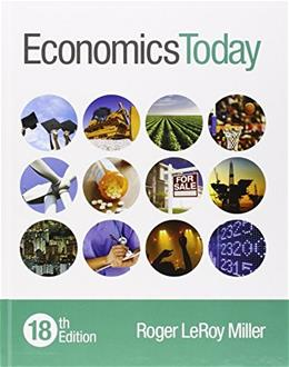 Economics Today, by Miller, 18th Edition 18 PKG 9780134004617