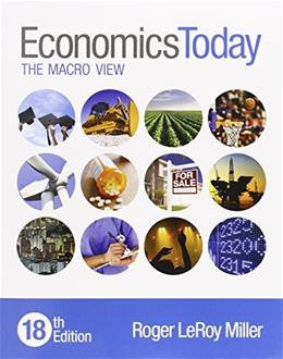 Economics Today: The Macro View, by Miller, 18th Edition 18 PKG 9780134004631