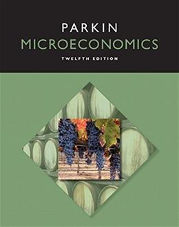 Microeconomics, by Parkin, 12th Edition 12 PKG 9780134004686