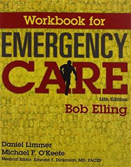 Workbook for Emergency Care 13 9780134010731