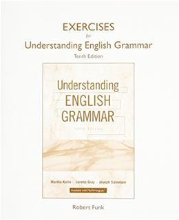 Exercise Book for Understanding English Grammar, by Kolln, 10th Edition 9780134014272