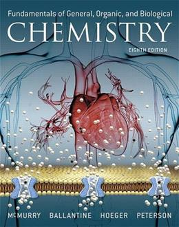 Fundamentals of General, Organic, and Biological Chemistry, by McMurry, 8th Edition 9780134015187