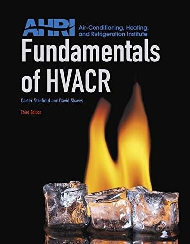 Fundamentals of HVACR, by Stanfield, 3rd Edition 9780134016160