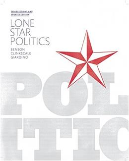 Lone Star Politics: 2014 Elections And Updates, by Benson, 2nd Edition 9780134016191