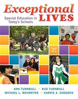 Exceptional Lives: Special Education in Todays Schools, by Turnbull, 8th Edition, ACCESS CARD ONLY 8 PKG 9780134019062