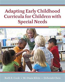 Adapting Early Childhood Curricula for Children with Special Needs 9 PKG 9780134019413