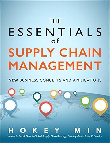 Essentials of Supply Chain Management: New Business Concepts and Applications, by Min 9780134036236