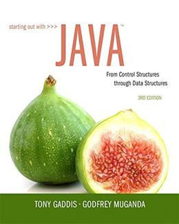 Starting Out with Java: From Control Structures through Data Structures (3rd Edition) 3 PKG 9780134038179