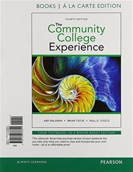 Community College Experience, by Baldwin, 4th Student Value Edition 9780134038841