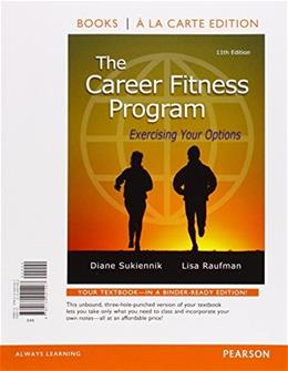 Career Fitness Program: Exercising Your Options, by Sukiennik, 11th Student Value Edition 9780134041407