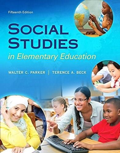 Social Studies in Elementary Education, by Parker, 15th Loose-Leaf Edition 15 PKG 9780134043159