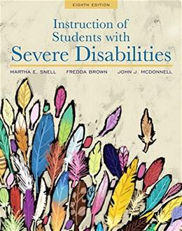 Instruction of Students with Severe Disabilities, by Snell, 8th Loose-Leaf Edition 8 PKG 9780134043388