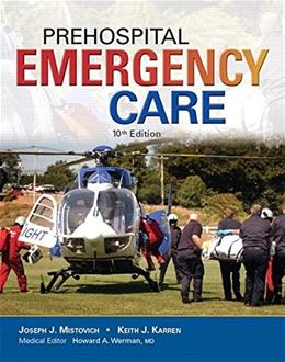 Prehospital Emergency Care, by Mistovich PKG 9780134045061