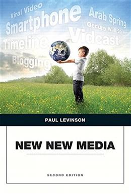 New New Media, by Levinson, 2nd Edition 9780134046785