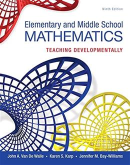 Elementary and Middle School Mathematics: Teaching Developmentally 9 PKG 9780134046952