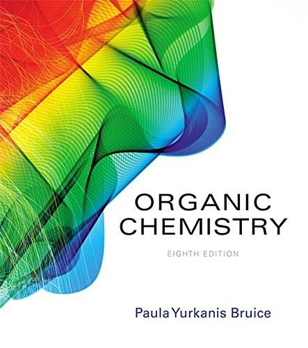 Organic Chemistry, by Bruice, 8th Edition 8 PKG 9780134048147