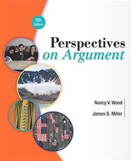 Perspectives on Argument, by Wood, 8th Edition 8 PKG 9780134053264