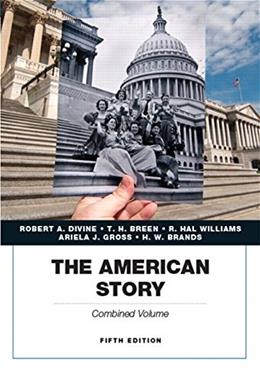 American Story, Academics Series, by Divine, Combined Volume, 5th Edition 9780134057019