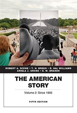 American Story, by Divine, 5th Edition, Volume 2 9780134057033