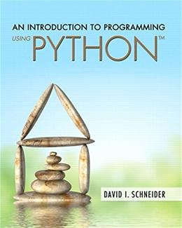 Introduction to Programming Using Python, by Schneider PKG 9780134058221