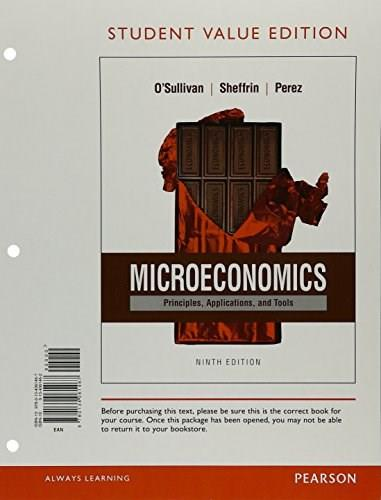 Microeconomics: Principles, Applications and Tools, by O