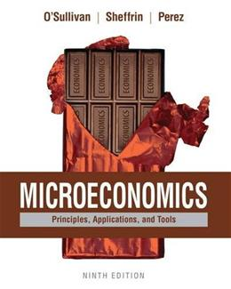 Microeconomics: Principles, Applications, and Tools, by O