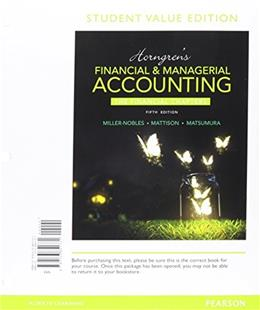 Horngrens Financial & Managerial Accounting, The Financial Chapters (Book & Access Card) 5 PKG 9780134078939